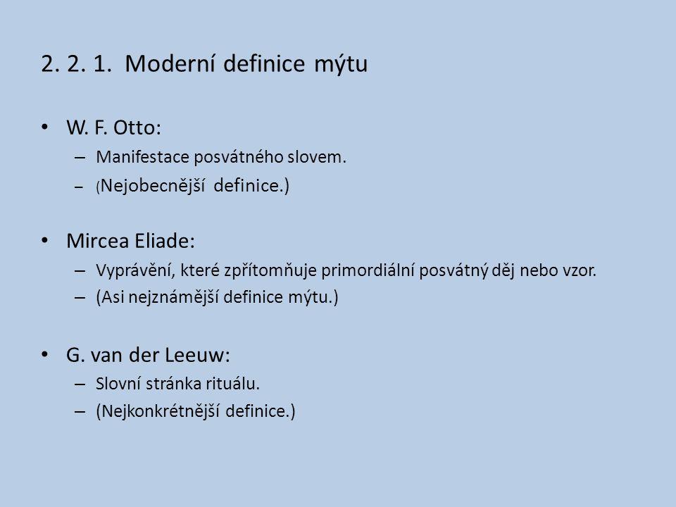 2. 2. 1. Moderní definice mýtu W. F. Otto: Mircea Eliade: