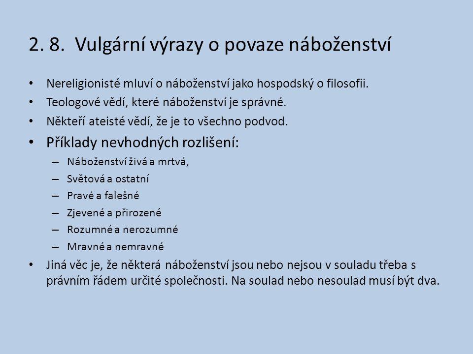 2. 8. Vulgární výrazy o povaze náboženství