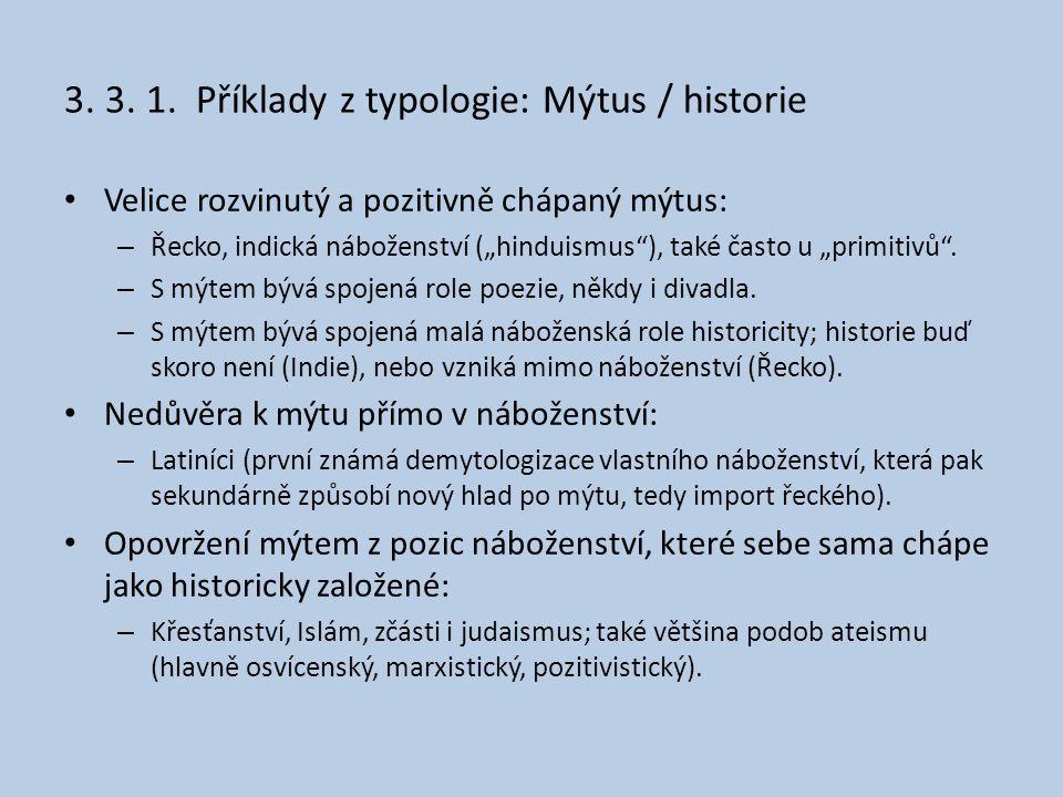 3. 3. 1. Příklady z typologie: Mýtus / historie