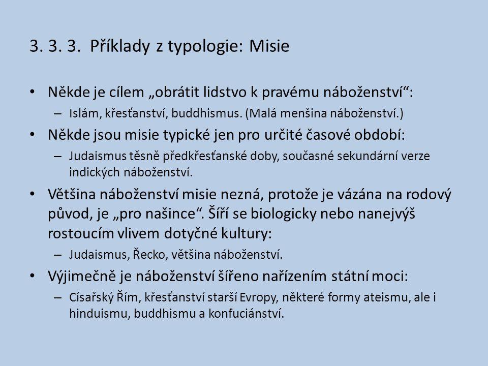 3. 3. 3. Příklady z typologie: Misie