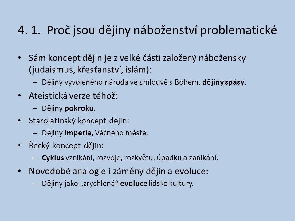 4. 1. Proč jsou dějiny náboženství problematické