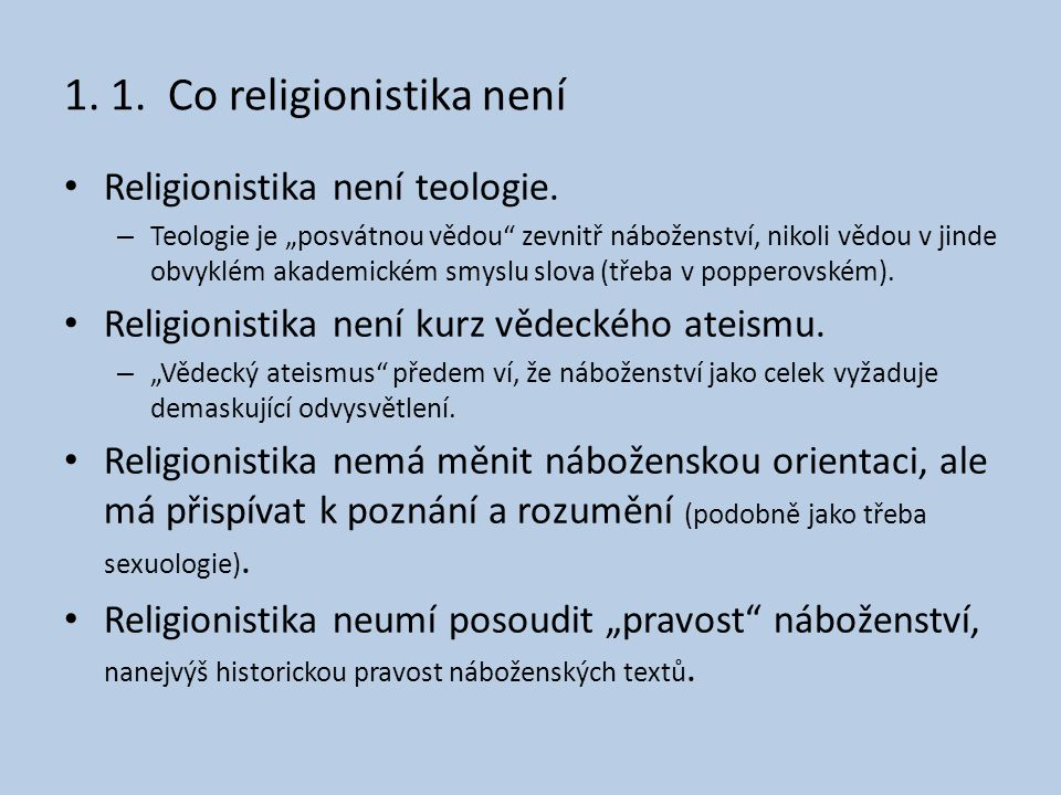 1. 1. Co religionistika není
