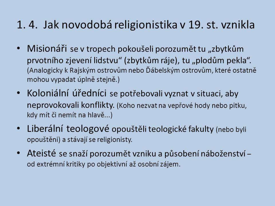 1. 4. Jak novodobá religionistika v 19. st. vznikla
