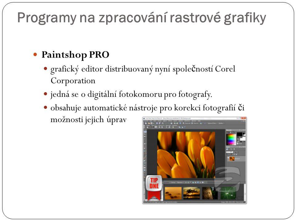 Programy na zpracování rastrové grafiky