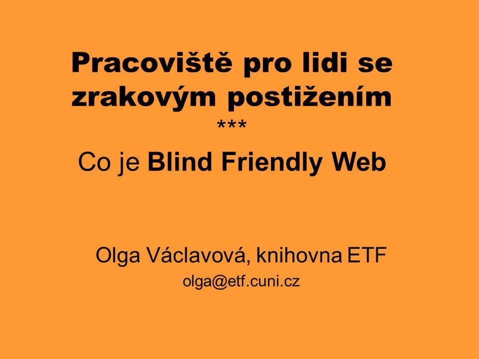 Olga Václavová, knihovna ETF olga@etf.cuni.cz