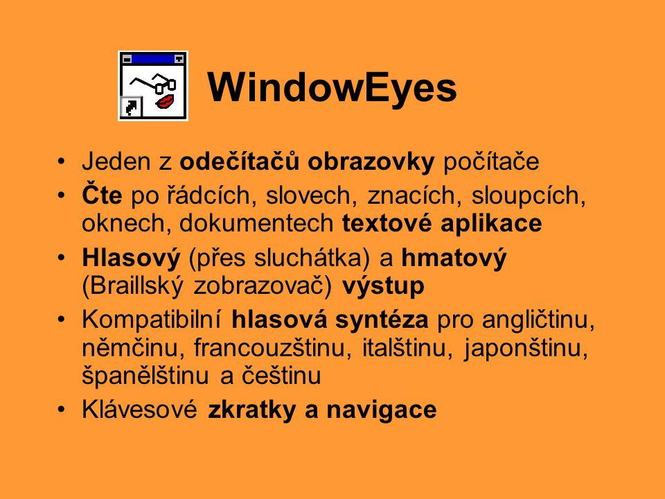 WindowEyes Jeden z odečítačů obrazovky počítače