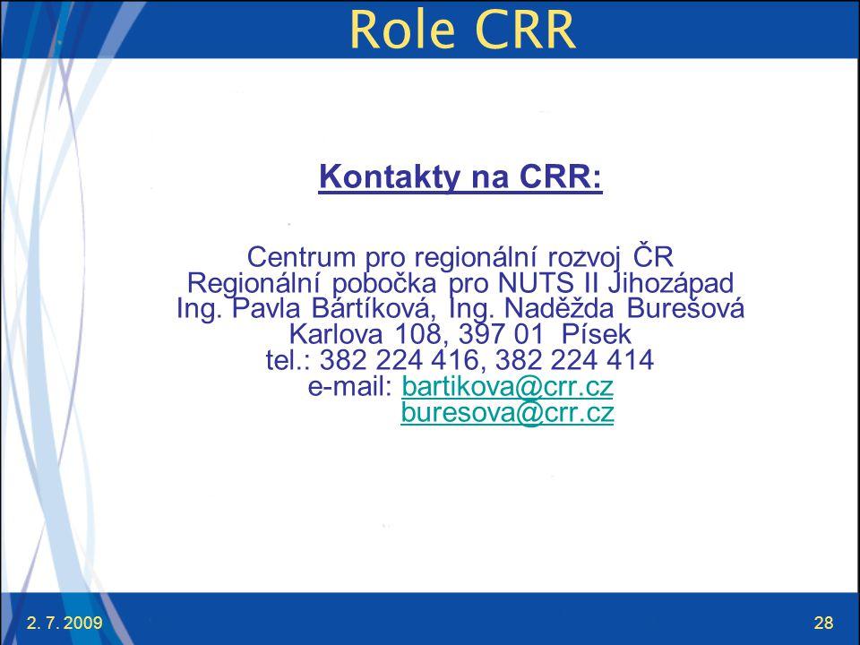 Role CRR Kontakty na CRR: Centrum pro regionální rozvoj ČR