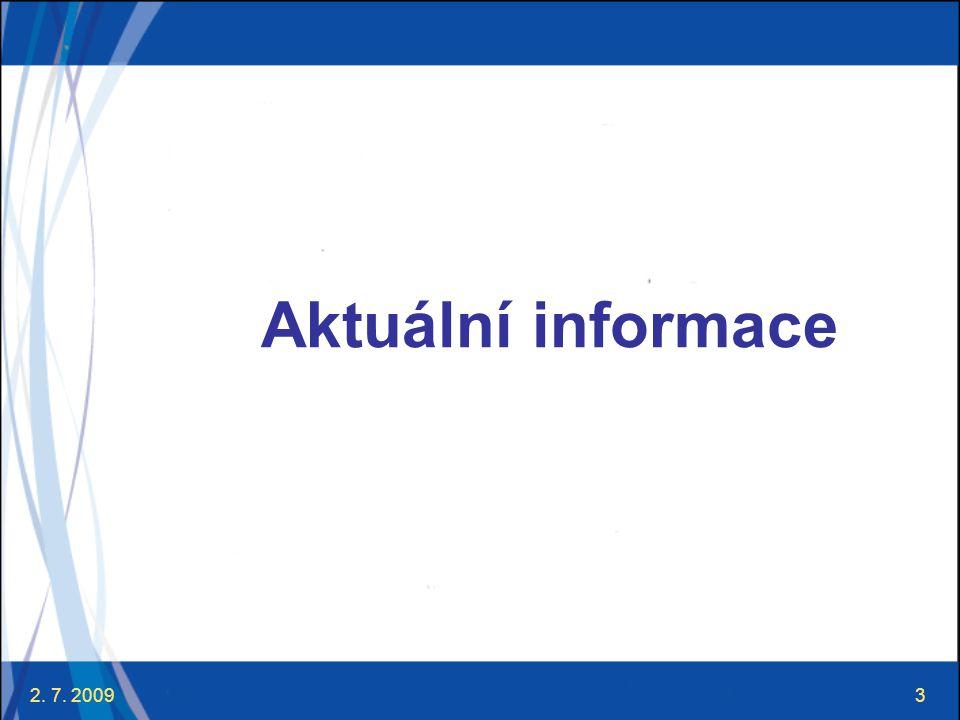 Aktuální informace 2. 7. 2009