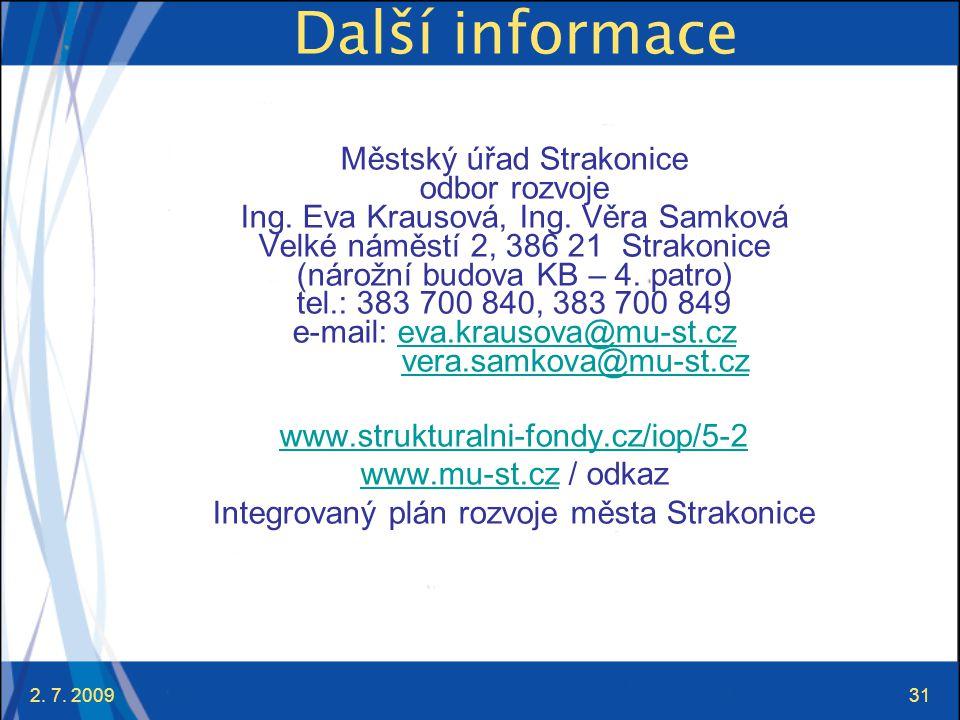 Další informace Městský úřad Strakonice odbor rozvoje