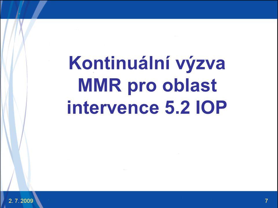 Kontinuální výzva MMR pro oblast intervence 5.2 IOP