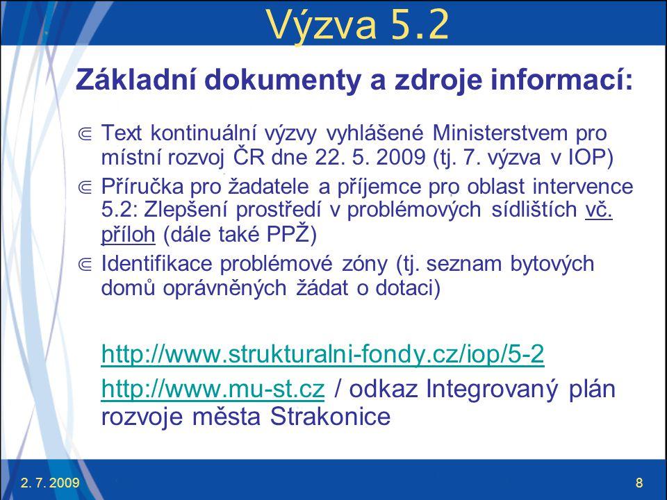 Výzva 5.2 Základní dokumenty a zdroje informací: