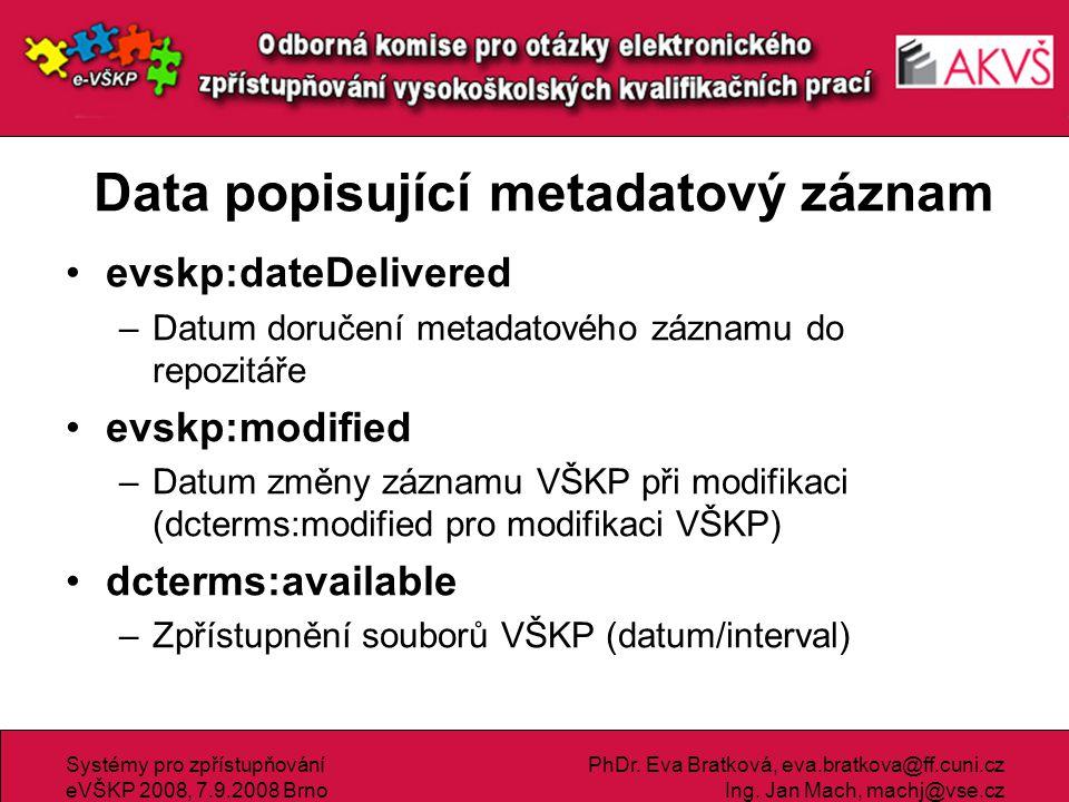 Data popisující metadatový záznam