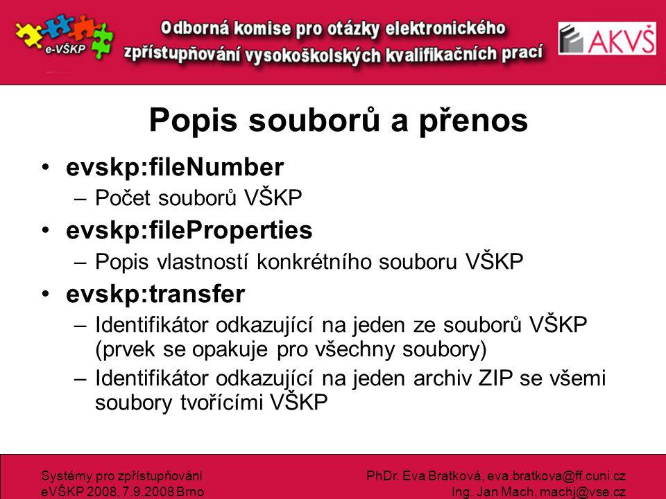 Popis souborů a přenos evskp:fileNumber evskp:fileProperties