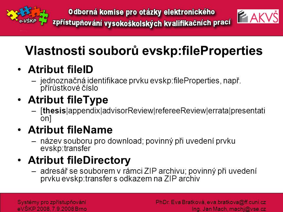 Vlastnosti souborů evskp:fileProperties