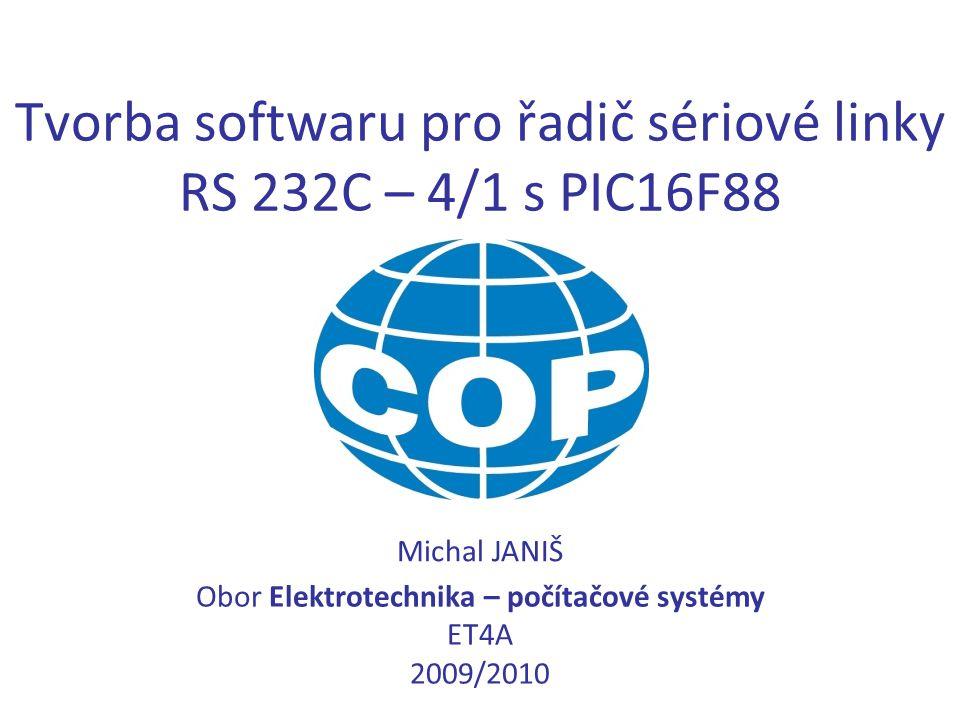Tvorba softwaru pro řadič sériové linky RS 232C – 4/1 s PIC16F88