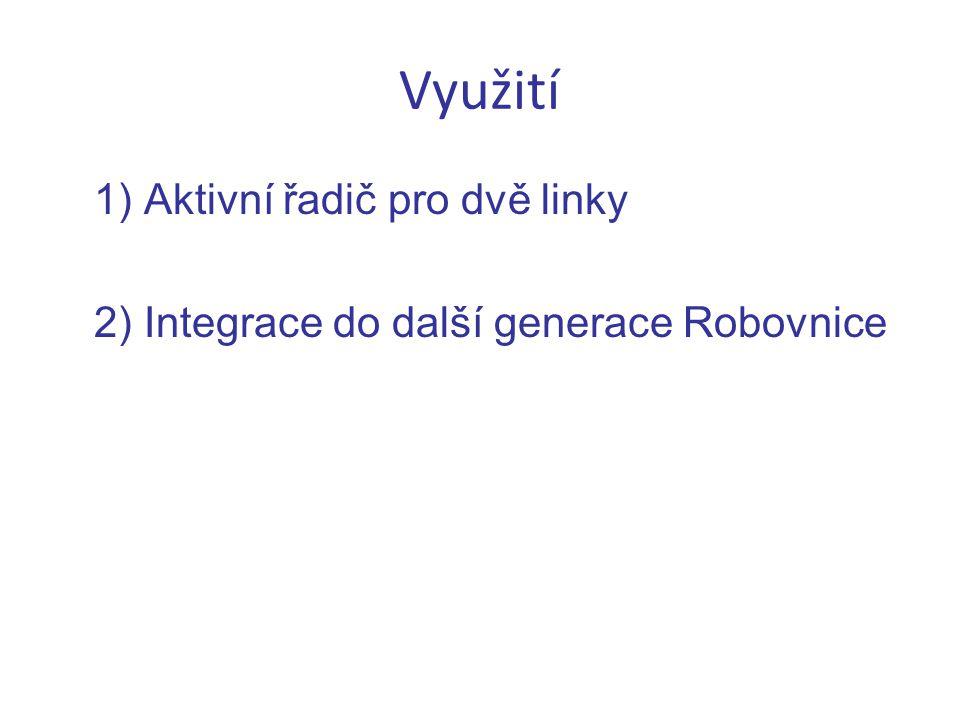 Využití 1) Aktivní řadič pro dvě linky