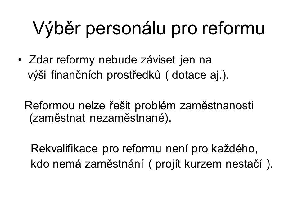 Výběr personálu pro reformu