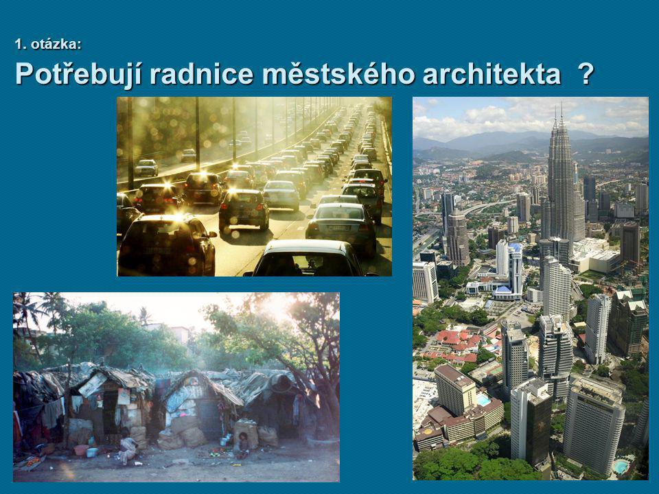 Potřebují radnice městského architekta