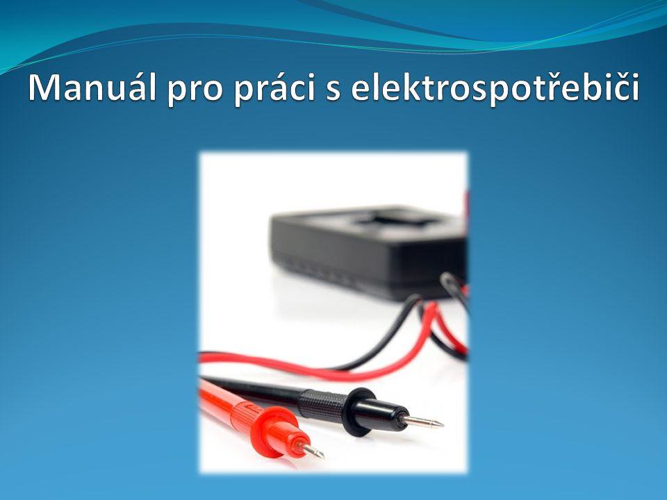 Manuál pro práci s elektrospotřebiči