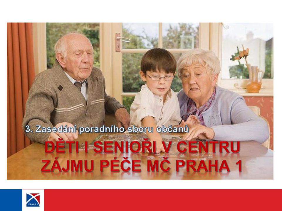 PROGRAM 3. ZASEDÁNÍ Část I. - Rodiny s dětmi: Část II. - Senioři:
