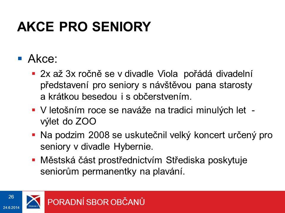 AKCE PRO SENIORY Akce: V Klubech seniorů se konají různé besedy i s představiteli MČ.