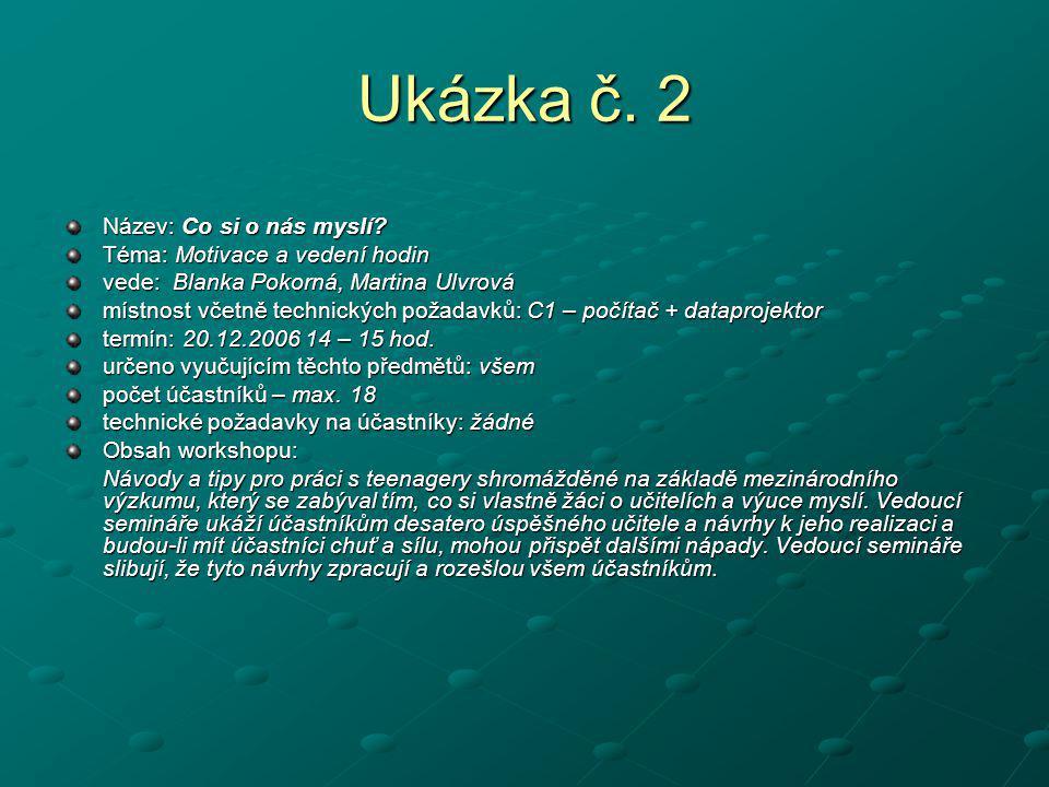 Ukázka č. 2 Název: Co si o nás myslí Téma: Motivace a vedení hodin
