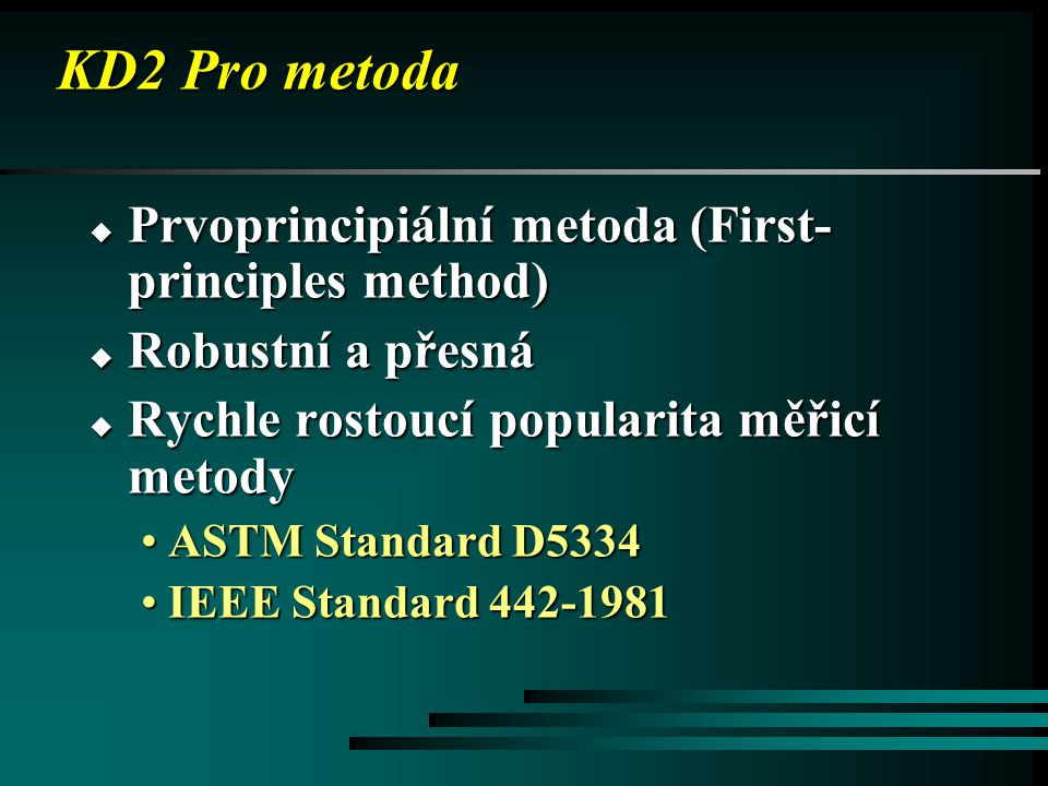 KD2 Pro metoda Prvoprincipiální metoda (First-principles method)