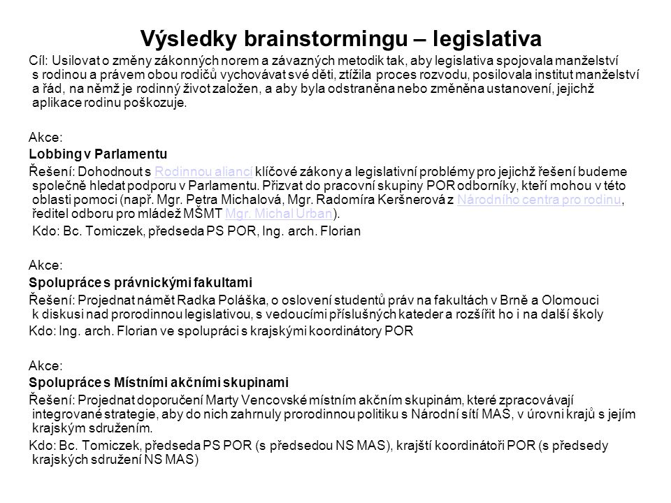 Výsledky brainstormingu – legislativa