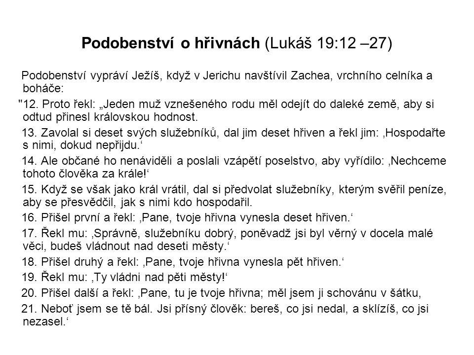 Podobenství o hřivnách (Lukáš 19:12 –27)