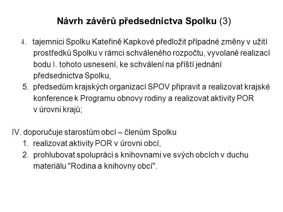 Návrh závěrů předsednictva Spolku (3)
