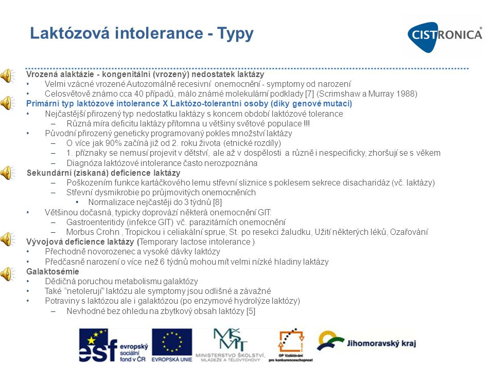 Laktózová intolerance - Typy
