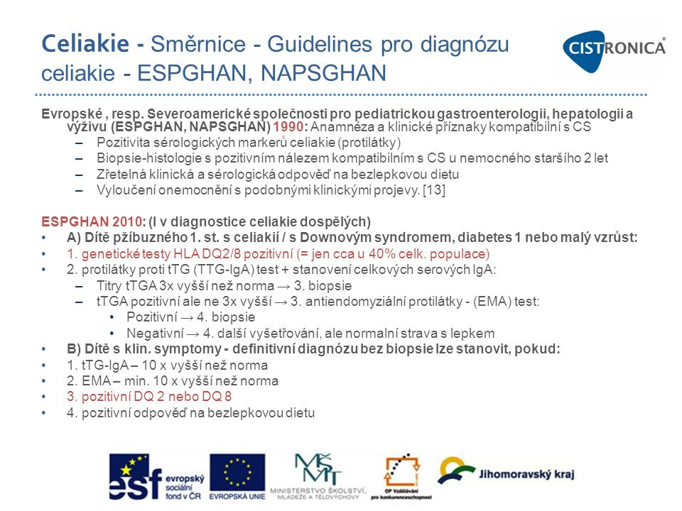 Celiakie - Směrnice - Guidelines pro diagnózu celiakie - ESPGHAN, NAPSGHAN