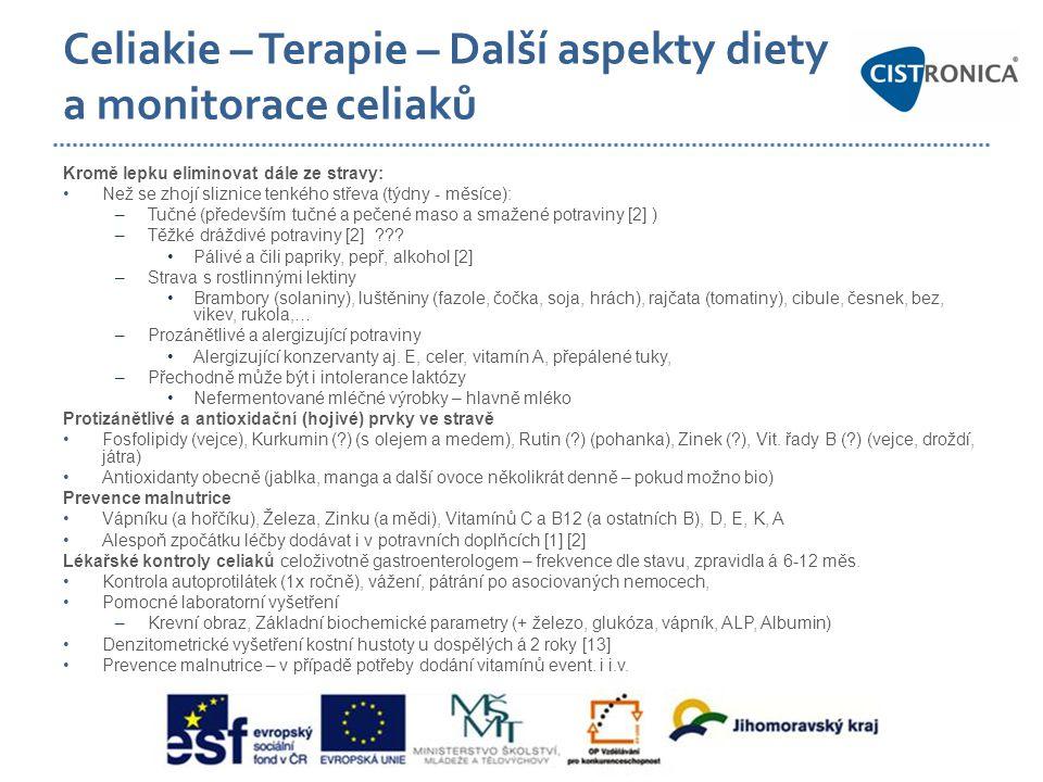 Celiakie – Terapie – Další aspekty diety a monitorace celiaků