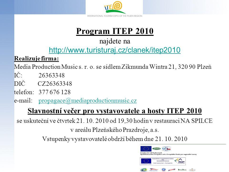 Slavnostní večer pro vystavovatele a hosty ITEP 2010