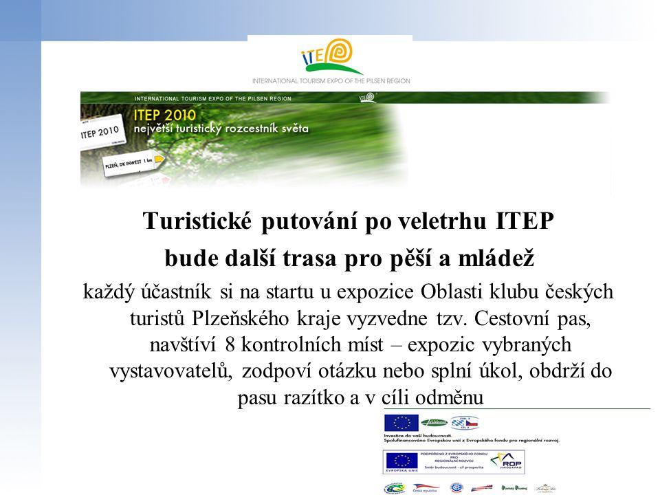 Turistické putování po veletrhu ITEP