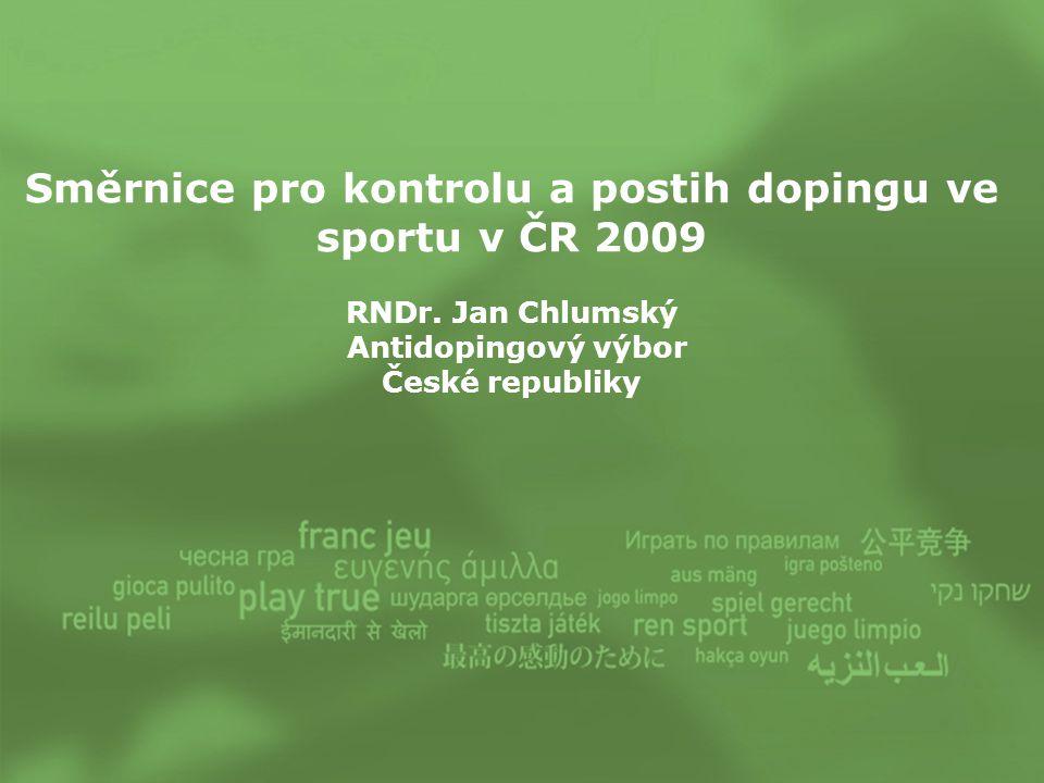 Směrnice pro kontrolu a postih dopingu ve sportu v ČR 2009