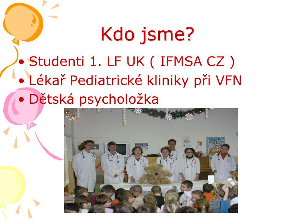 Kdo jsme Studenti 1. LF UK ( IFMSA CZ )