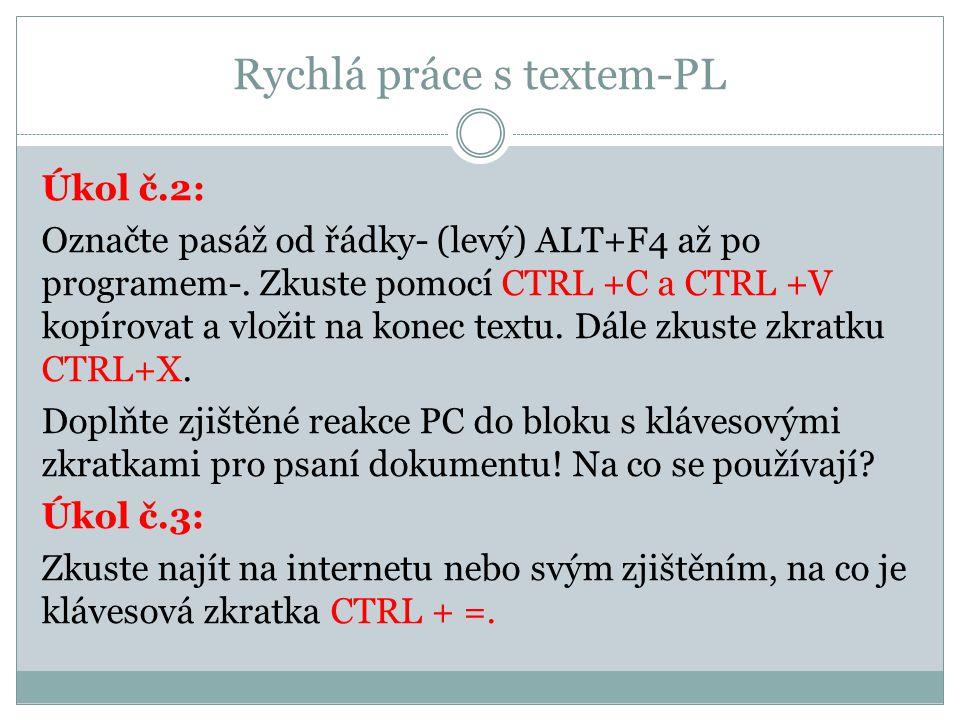 Rychlá práce s textem-PL