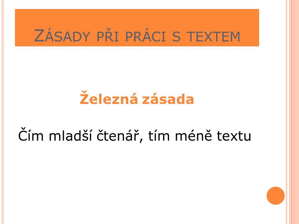 Zásady při práci s textem