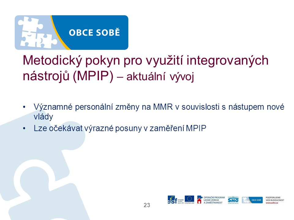 Metodický pokyn pro využití integrovaných nástrojů (MPIP) – aktuální vývoj