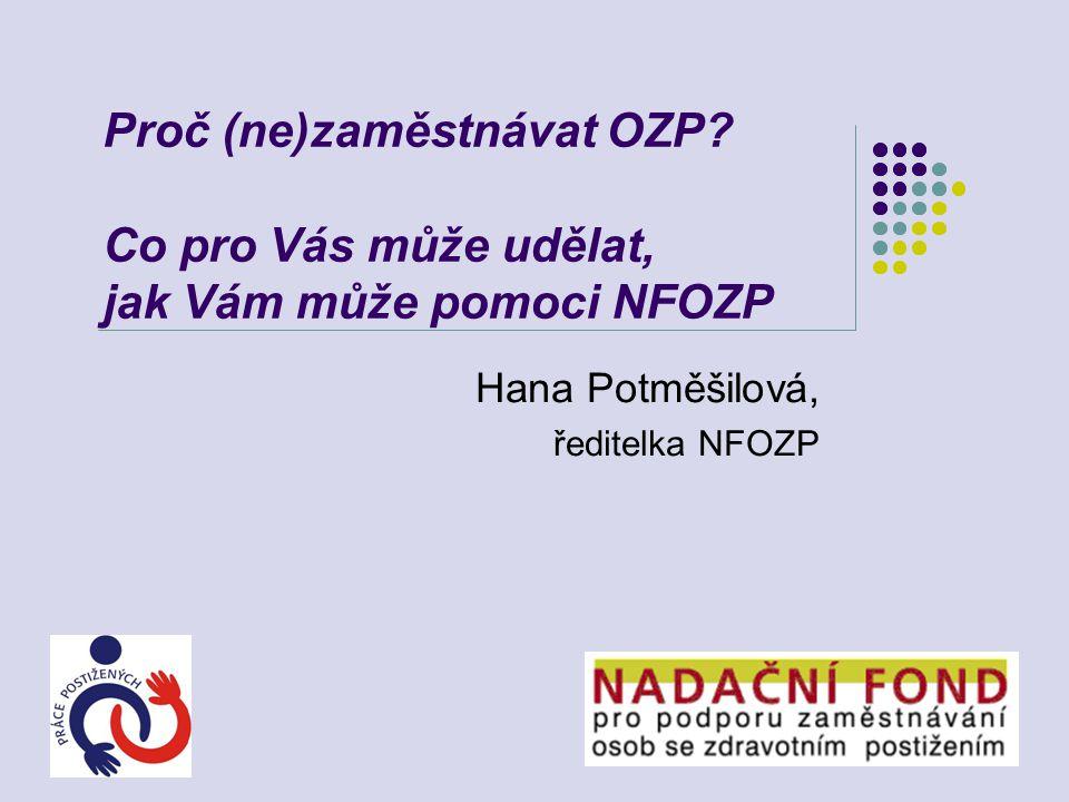 Hana Potměšilová, ředitelka NFOZP