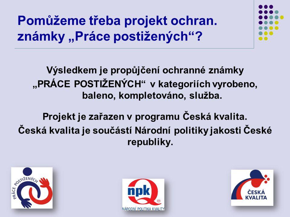 """Pomůžeme třeba projekt ochran. známky """"Práce postižených"""