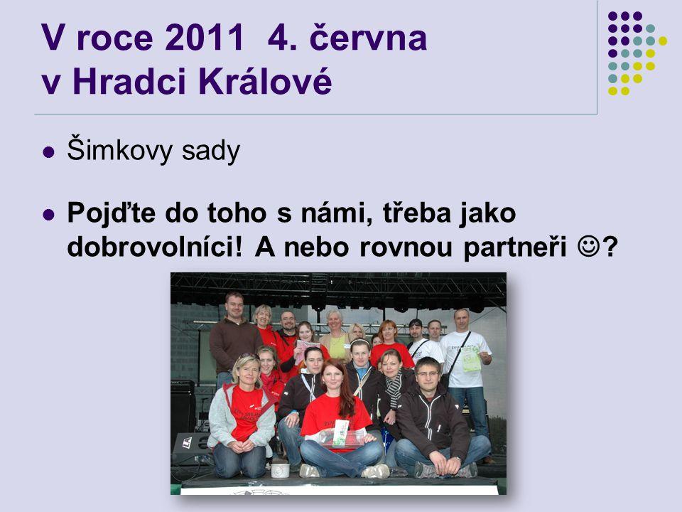 V roce 2011 4. června v Hradci Králové
