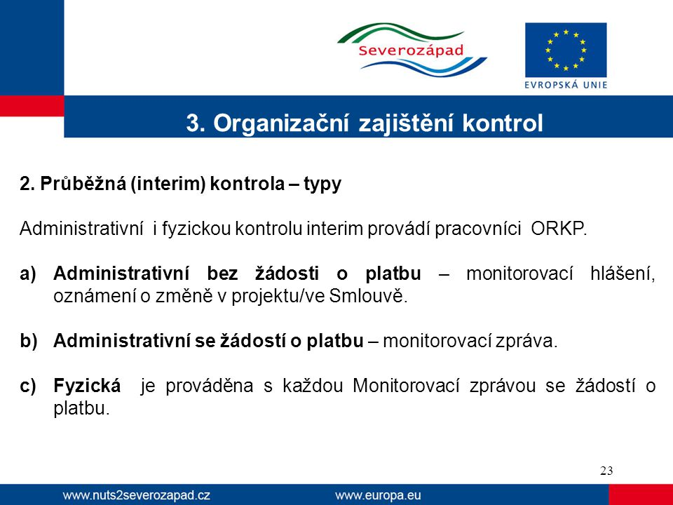 3. Organizační zajištění kontrol