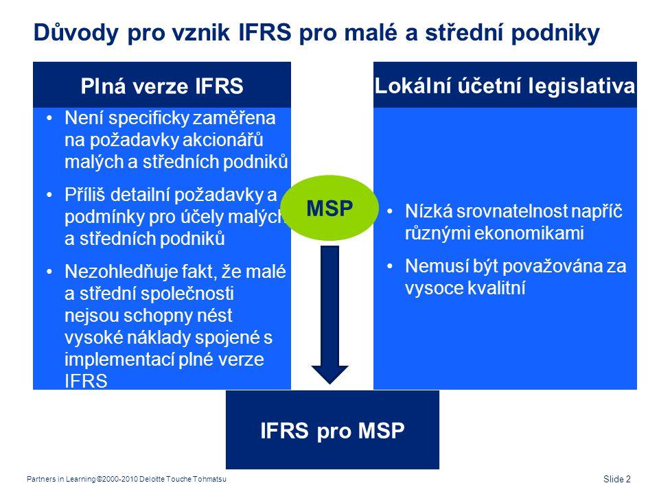 IFRS pro MSP v praxi Výhody S čím se MSP budou potýkat