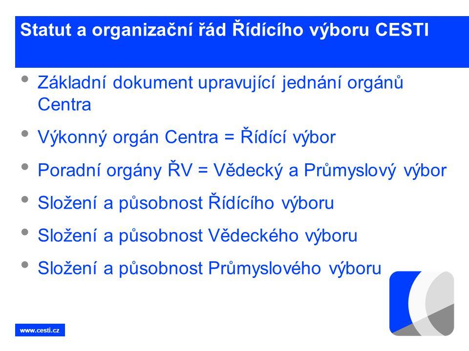 Statut a organizační řád Řídícího výboru CESTI