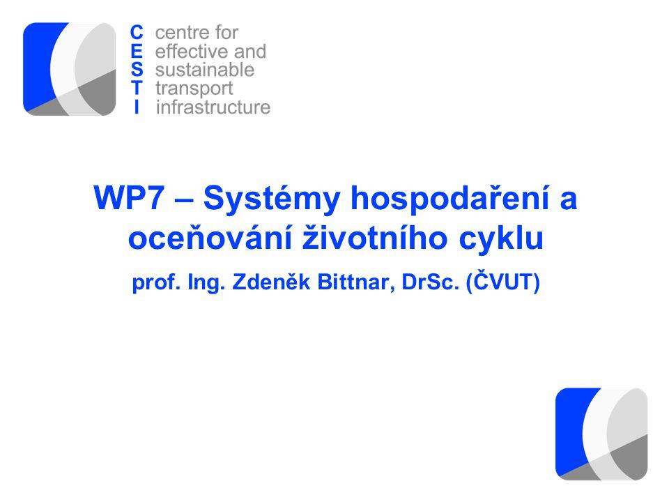 WP7 – Systémy hospodaření a oceňování životního cyklu prof. Ing