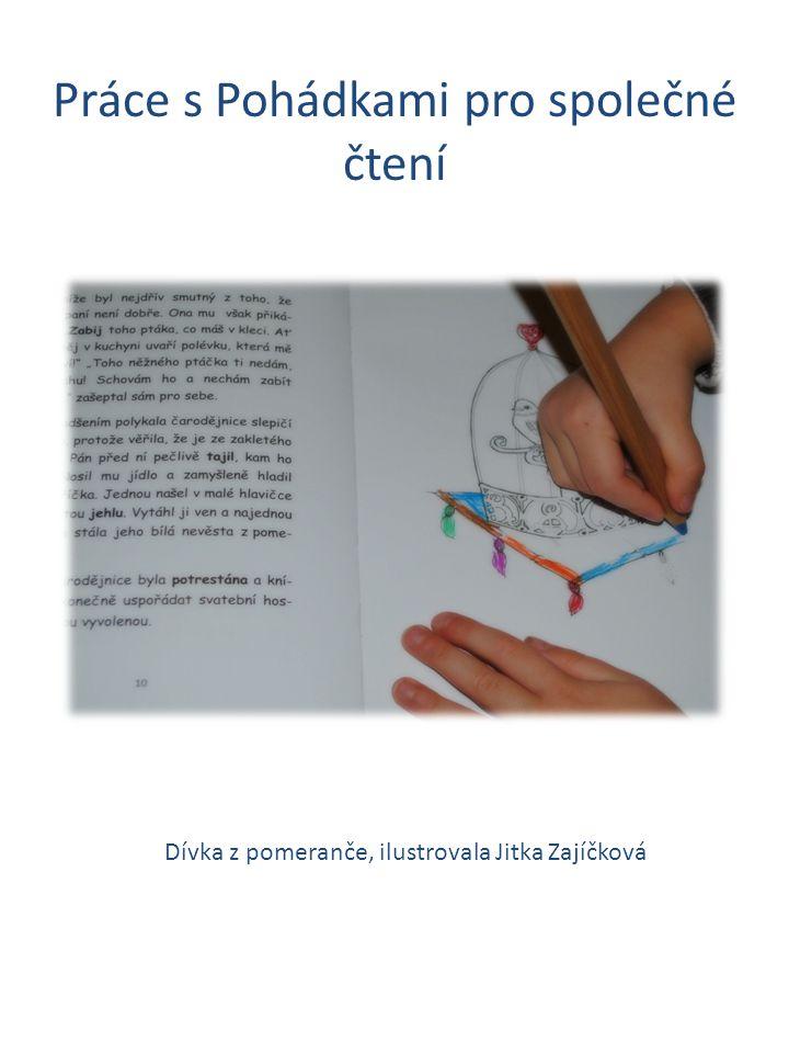 Práce s Pohádkami pro společné čtení