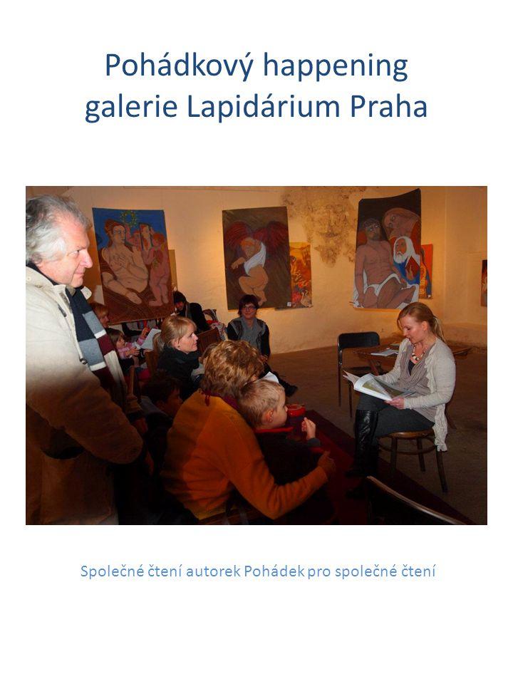 Pohádkový happening galerie Lapidárium Praha