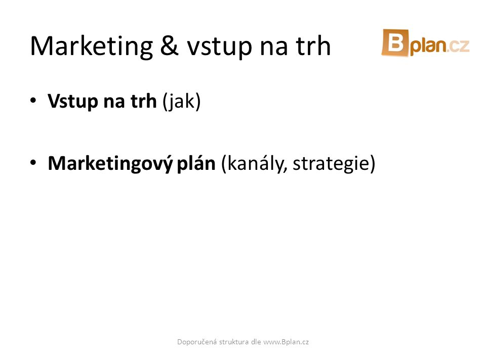 Marketing & vstup na trh